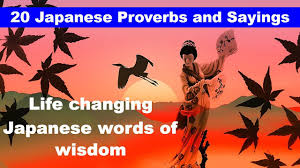 20 Japanese Proverbs And Sayings Japanese Wisdom Quotes Eastern Philosophy Of Life And Success