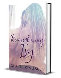 Remembering Ivy – Claire Kingsley