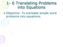 1 6 translating problems into equations n