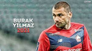 Burak Yilmaz 2021 - The Perfect Striker | Skills & Goals