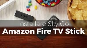 Come installare Sky Go su Amazon Fire TV Stick