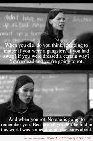 Good Movie Quotes Enchanting Freedom Writers 48 Movie Quote Wise Words Pinterest