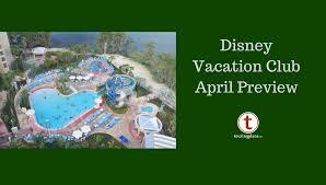 Dvc Monthly Preview April 2019 Touringplans Com Blog