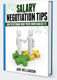 salary negotiation tips the negotiation skills you need for the salary negotiation tips