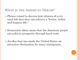 the american dream how do you define the american dream ppt  w hat is the a merican d ream