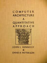 Computer Architecture And Design Patterson Buy Computer Architecture A Quantitative Approach Book