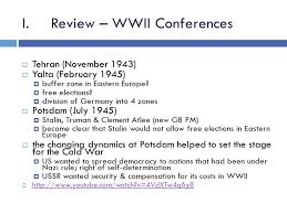 The Cold War Begins I Review Wwii Conferences Tehran