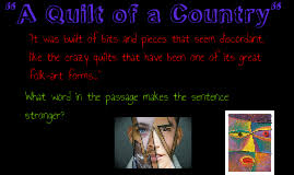 A Quilt of a Country by Guadalupe Ramirez on Prezi & Copy of