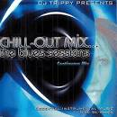 Chill-Out Mix: The Blues Sessions