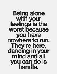 Feeling Lonely Quotes New 48 Quotes Which Help You To Get Out From Loneliness