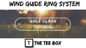 Wind Ring Chart Golf Clash Golf Clash Wind Guide Ring System Tutorial