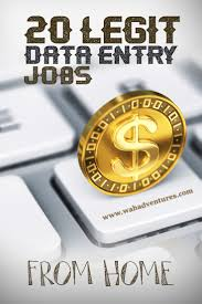 legitimate online data entry jobs from home that really pay legitimate online data entry jobs can be difficult to weed out from the scams but