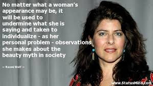 The Beauty Myth Quotes Best Of Naomi Wolf Quotes At StatusMind