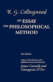an essay on philosophical method by r g collingwood 348303