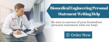 Check Our Personal Statement Biomedical Engineering Sample