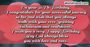 The best 40th birthday wishes celebrate the joy of life at 40. 40th Birthday Quotes For Friends Quotesgram