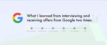calling back after interview what i learned from interviewing and receiving offers from google