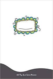 Cool Title Pages 100 Page Lined School Notebook Back To School Supplies 6x9