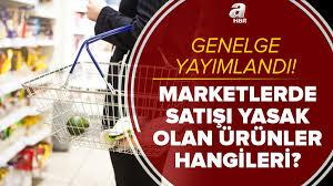 Market genelgesi son dakika: Marketlerde satışı yasaklanan ürünler  hangileri? Zorunlu temel ihtiyaç ürünleri neler?