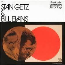 <b>Stan Getz</b>/<b>Bill Evans</b>