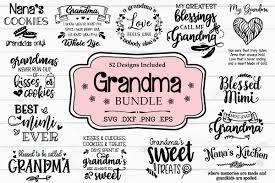 Grandma Svg Bundle Grandmother Quotes And Sayings