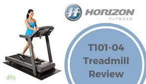 horizon fitness t101 04 treadmill review