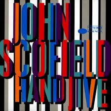 <b>John Scofield</b> - <b>Hand</b> Jive (Vinyl) : Target