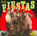 Oh So Fine: The Very Best Of The Fiestas (Ace)