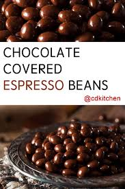 chocolate covered espresso beans a little sweet a little caffeinated such