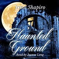 Haunted Ground by Irina Shapiro