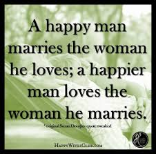 When A Man Loves A Woman Quotes Beauteous A Happy Man Happy Wives Club