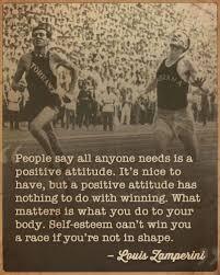 Unbroken Quotes Unbroken Louis Zamperini Life Lessons Positive attitude Life 25