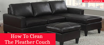 how to clean the pleather couch