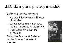 Dream Catcher A Memoir JD Salinger Catcher in the Rye Salinger in 100 the year 5