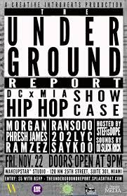 "the underground report"" hip hop showcase hip hop culture  hip hop · """