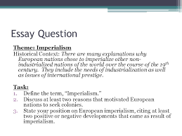 review for imperialism test make sure you have definitions for the 2 essay question theme imperialism historical