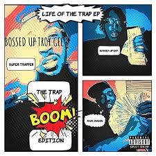 Amazon Music - Bossed Up Troy GeeのBallin' (Life of the Trap Ep ...