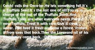 The Lorax Quotes: best 2 quotes about The Lorax via Relatably.com