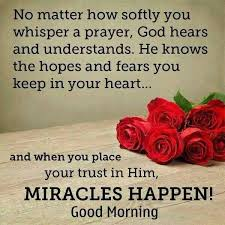 Good Morning Prayers Quotes Best of Good Morning Quotes No Matter How Softly You Whisper A Prayer