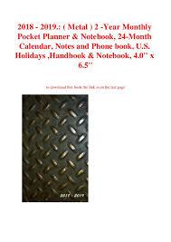 Monthly Calendar Notebook Pdf 2018 2019 Metal 2 Year Monthly Pocket Planner