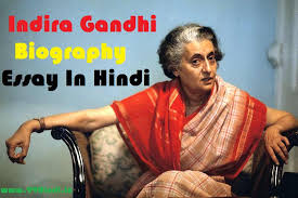 effective application essay tips for hindi essay on indira gandhi hindi essay on indira gandhi