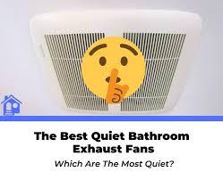 rated quiet bathroom exhaust fans