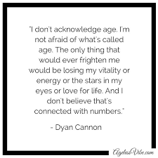 Quotes On Age And Beauty Best Of Celebrity Quotes On Aging And Beauty Ageless Vibe