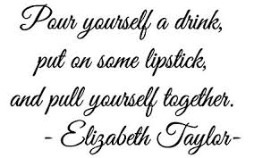 Pour Yourself A Drink Quote Best of Amazon LoveDecals Pour Yourself A Drink Put On Some Lipstick