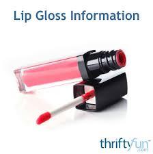lip gloss information thriftyfun