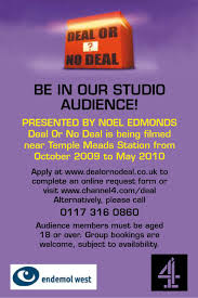 deal or no deal application form whats on bristol deal or no deal