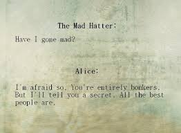 Mad Hatter Quotes Classy Alice In Wonderland Book Quotes Mad Hatter Incredibileimperfezione
