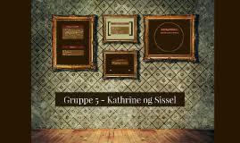 Gruppe     Kathrine og Sissel