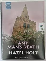 Any Man's Death written by Hazel Holt performed by Patricia Gallimore on  Cassette (Unabridged) - Brainfood Audiobooks UK