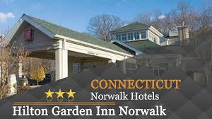 hilton garden inn norwalk norwalk hotels connecticut